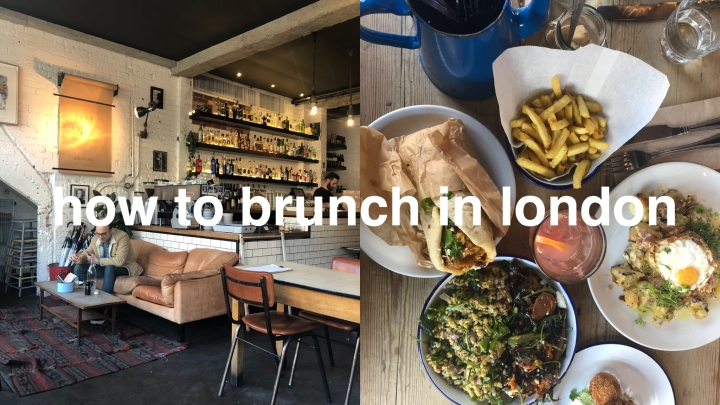 Brunching in London (for every mood)